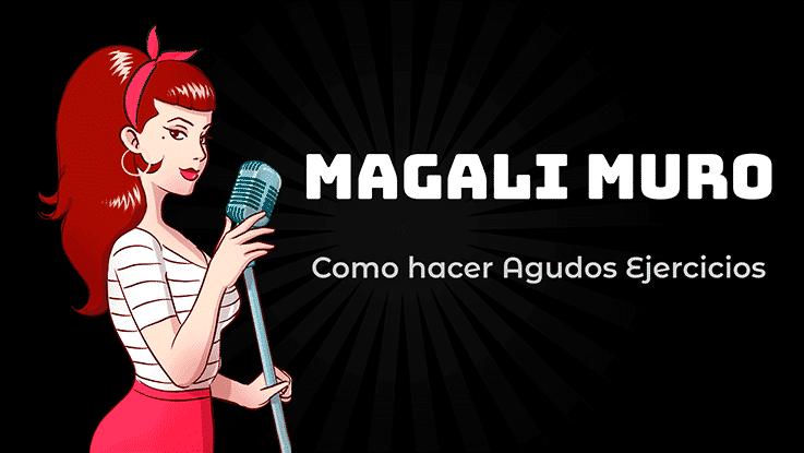 Clases de Canto Magali Muro como Cantar Notas altas Pasaje y Agudos
