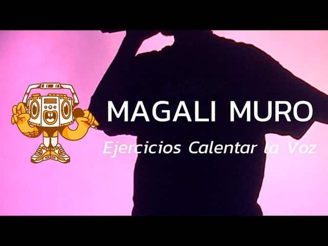 Magali Muro ejercicios calentamiento vocal